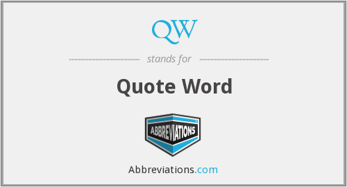 QW - Quote Word