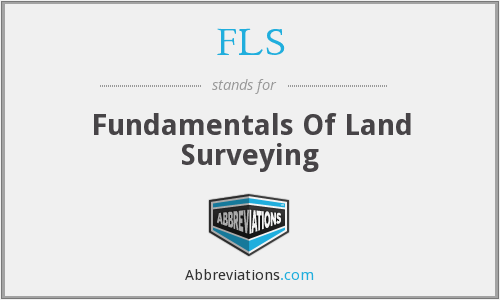 FLS - Fundamentals Of Land Surveying