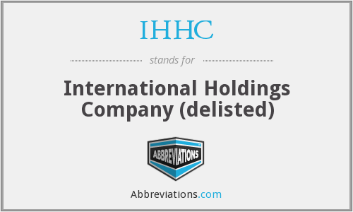 IHHC - International Holdings Company (delisted)