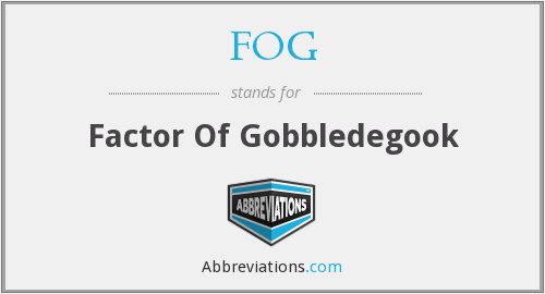 FOG - Factor Of Gobbledegook