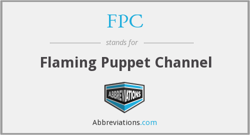 FPC - Flaming Puppet Channel