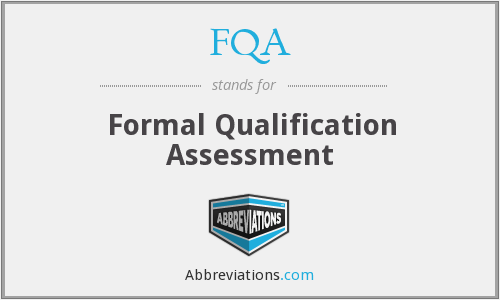 FQA - Formal Qualification Assessment