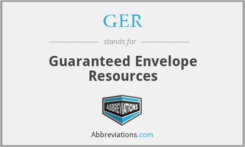 GER - Guaranteed Envelope Resources