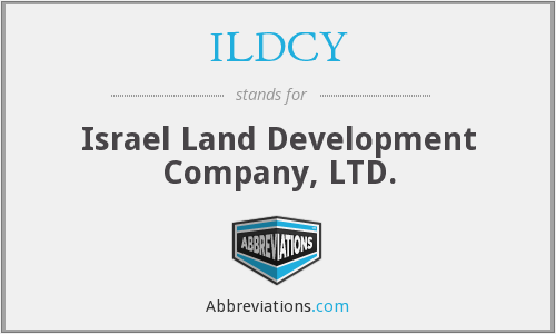 ILDCY - Israel Land Development Company, LTD.