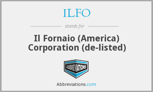ILFO - Il Fornaio (America) Corporation  (de-listed)