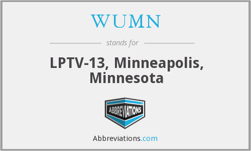 WUMN - LPTV-13, Minneapolis, Minnesota