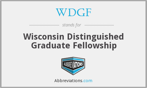 WDGF - Wisconsin Distinguished Graduate Fellowship