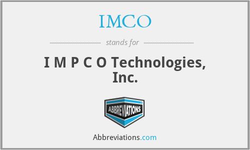 IMCO - I M P C O Technologies, Inc.
