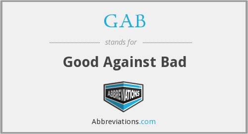 GAB - Good Against Bad