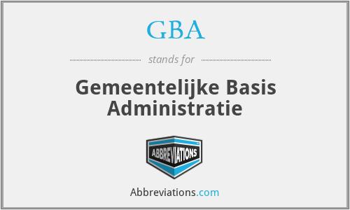 GBA - Gemeentelijke Basis Administratie