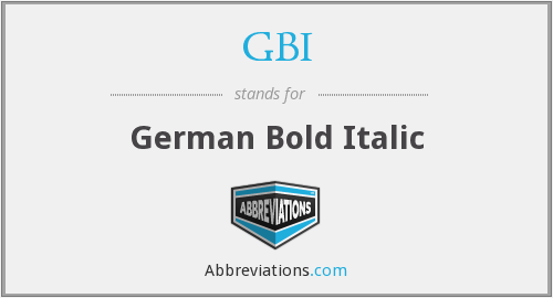 GBI - German Bold Italic