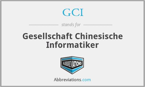 GCI - Gesellschaft Chinesische Informatiker