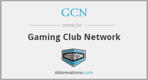 GCN - Gaming Club Network