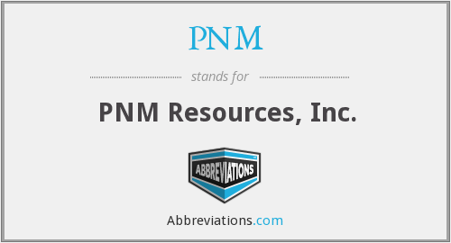 What does PNM stand for?