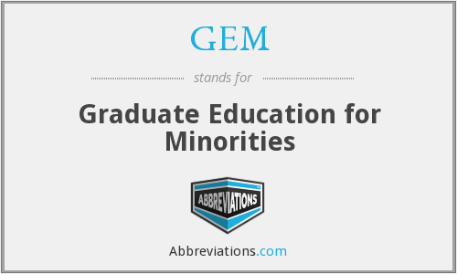 GEM - Graduate Education for Minorities