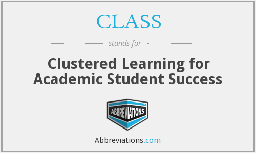 CLASS - Clustered Learning for Academic Student Success