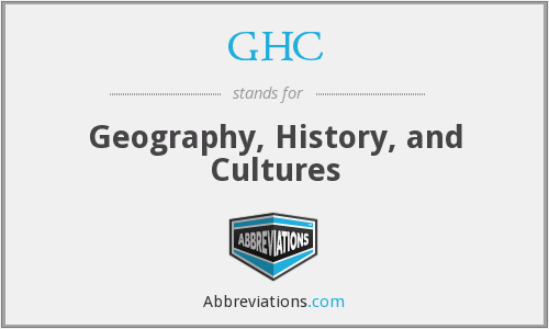GHC - Geography, History, and Cultures