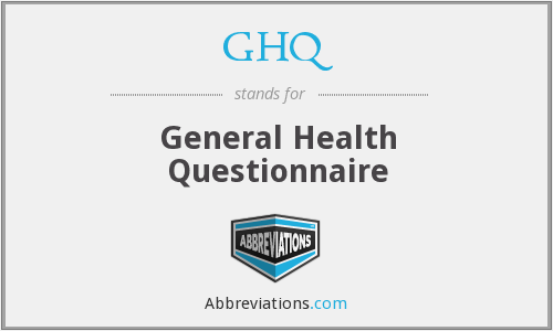 GHQ - General Health Questionnaire