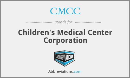 CMCC - Children's Medical Center Corporation