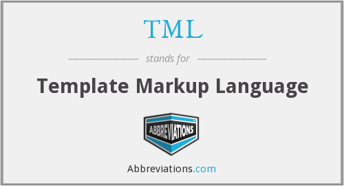 TML - Template Markup Language