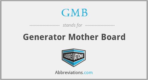 GMB - Generator Mother Board