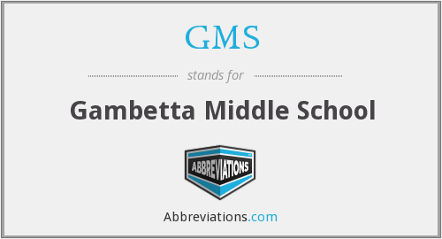 GMS - Gambetta Middle School