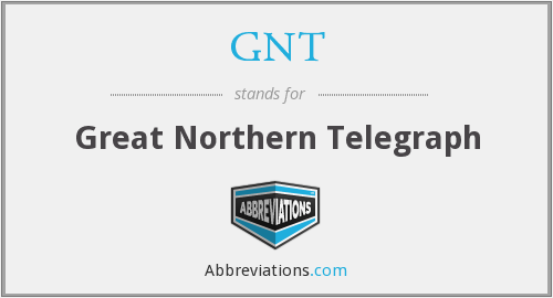 GNT - Great Northern Telegraph