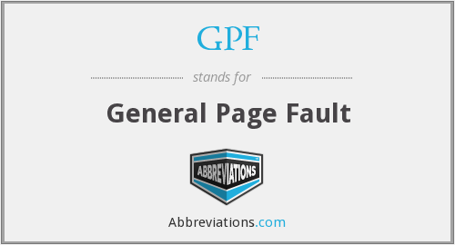 GPF - General Page Fault