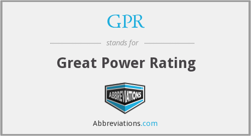 GPR - Great Power Rating