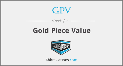 GPV - Gold Piece Value