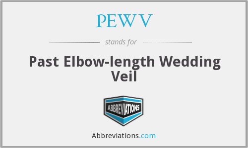 PEWV - Past Elbow-length Wedding Veil