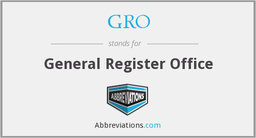 What does GRO stand for?