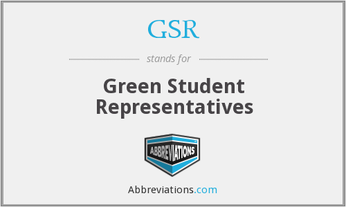 GSR - Green Student Representatives