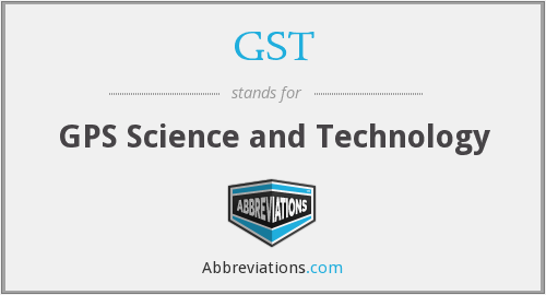 GST - GPS Science and Technology