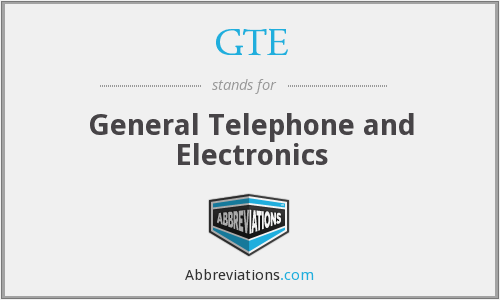 GTE - General Telephone and Electronics