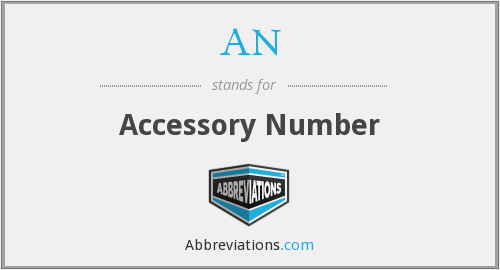 AN - Accessory Number