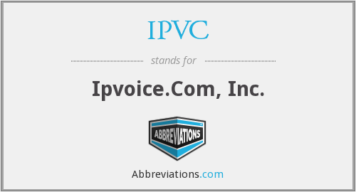 What does IPVC stand for?