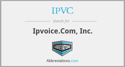 IPVC - Ipvoice.Com, Inc.