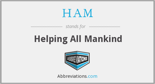 HAM - Helping All Mankind