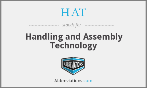 HAT - Handling and Assembly Technology