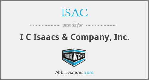ISAC - I C Isaacs & Company, Inc.