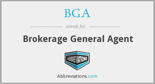 BGA - Brokerage General Agent