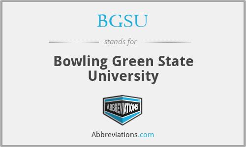 BGSU - Bowling Green State University