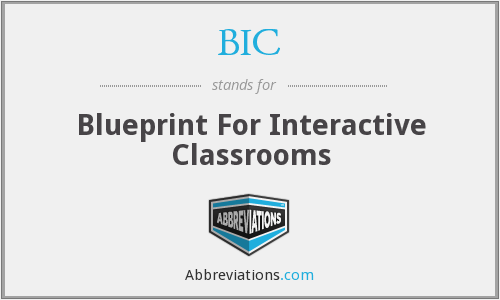 BIC - Blueprint For Interactive Classrooms
