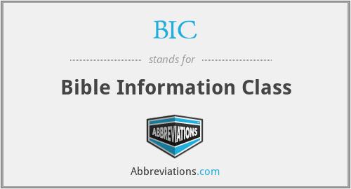 BIC - Bible Information Class