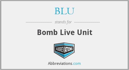 BLU - Bomb Live Unit