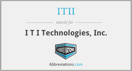 ITII - I T I Technologies, Inc.