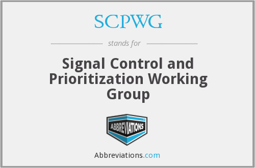 SCPWG - Signal Control and Prioritization Working Group