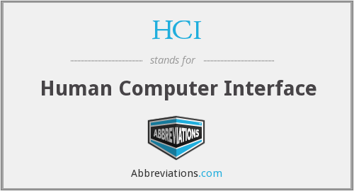 HCI - Human Computer Interface
