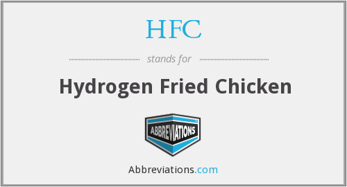 HFC - Hydrogen Fried Chicken